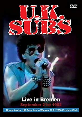 UK Subs : Live in Bremen DVD